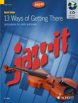 13 WAYS OF GETTING THERE VIOLIN/PIANO BK/CD