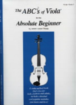 ABCS OF VIOLA BK 1 ABSOLUTE BEGINNER  REF ABC7X