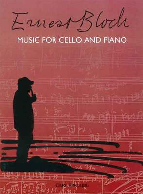 BLOCH   MUSIC FOR CELLO AND PIANO