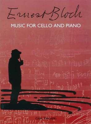 BLOCH   MUSIC FOR CELLO AND PIANO