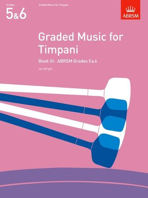A B GRADED MUSIC TIMPANI BK 3 GR 5-6