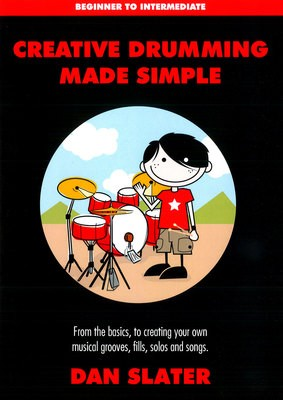 CREATIVE DRUMMING MADE SIMPLE / WITH DOWNLOAD