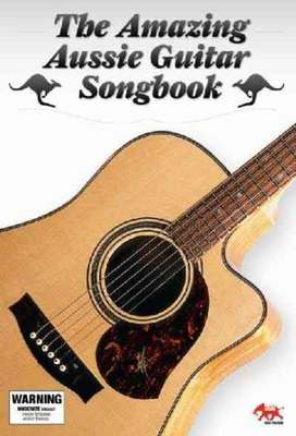 AMAZING AUSSIE GUITAR SONGBOOK