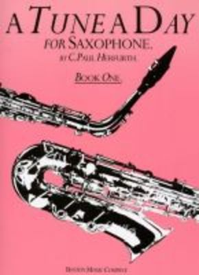 A TUNE A DAY SAXOPHONE BK 1