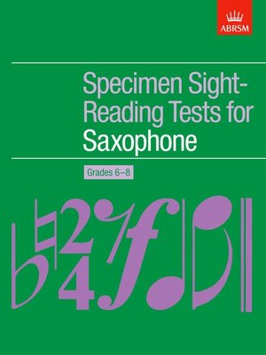 A B SAX SPECIMEN SIGHT READING TESTS GR 6 8