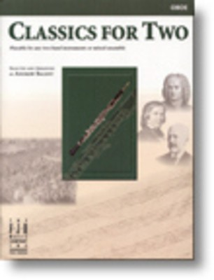 CLASSICS FOR TWO ARR BALENT OBOE