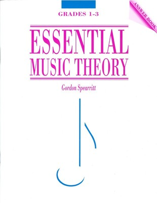ESSENTIAL MUSIC THEORY GRS 1 3 ANSWER BOOK
