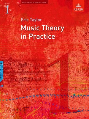 A B MUSIC THEORY IN PRACTICE GR 1 2008 REVISED