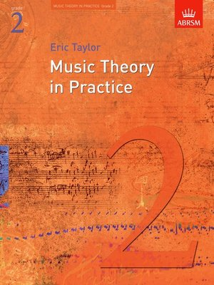 A B MUSIC THEORY IN PRACTICE GR 2 2008 REVISED