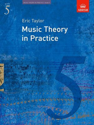 A B MUSIC THEORY IN PRACTICE GR 5 2008 REVISED