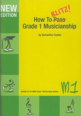 HOW TO BLITZ MUSICIANSHIP GR 1 WORKBOOK