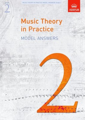 A B MUSIC THEORY IN PRACTICE GR 2 ANSWERS