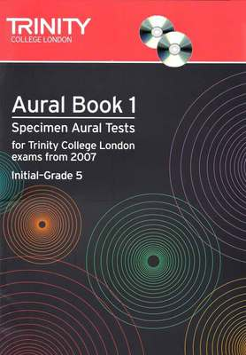 Aural Book 1: Specimen Aural Tests Initial– to Grade 5