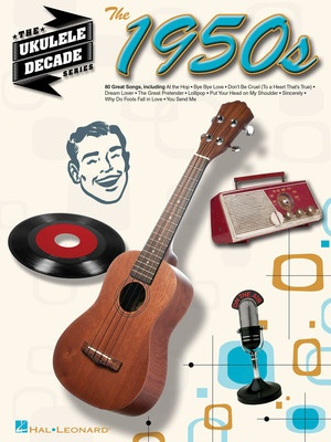 1950S THE UKULELE DECADE SERIES