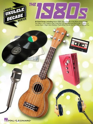 1980S THE UKULELE DECADE SERIES
