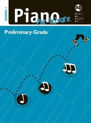 Piano for Leisure Series 1 - Preliminary Grade
