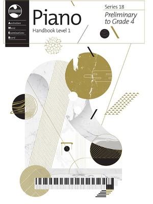 Piano Series 18 Preliminary to Grade 4 Handbook