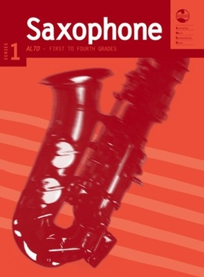Alto Saxophone Series 1 - First to Fourth Grades