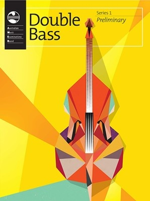 DOUBLE BASS PRELIMINARY SERIES 1 AMEB