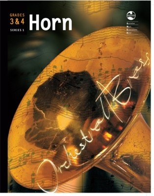 HORN GRADE 3 AND 4 ORCHESTRAL BRASS AMEB