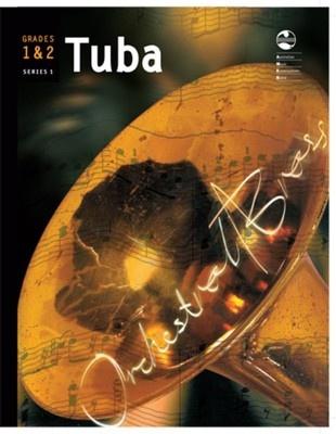 Tuba Series 1 - Grades 1 & 2 Orchestral Brass
