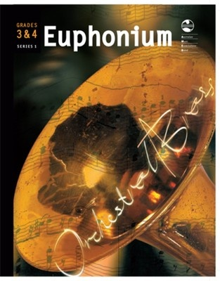 Euphonium Series 1 - Grades 3 & 4 Orchestral Brass