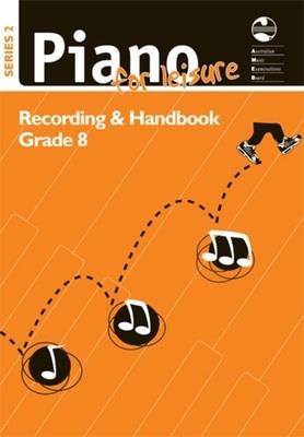 Piano for Leisure Grade 8 Series 2 CD Recording & Handbook