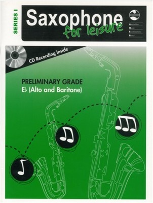 Saxophone For Leisure Prelim E Flat Bk/Cd  Ser 1