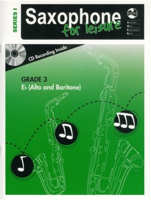 SAXOPHONE FOR LEISURE GRADE 3 E FLAT BK/CD SER 1
