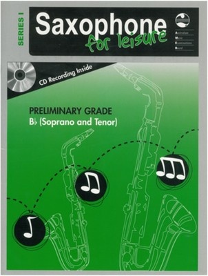 SAXOPHONE FOR LEISURE PRELIM B FLAT BK/CD  SER 1