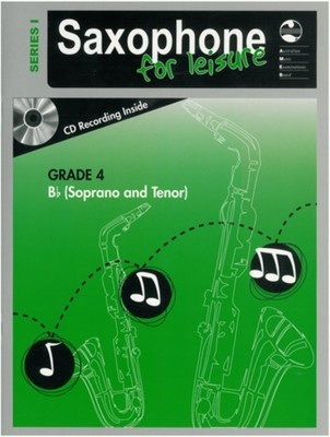 Saxophone For Leisure Grade 4 B Flat Bk/Cd Ser 1