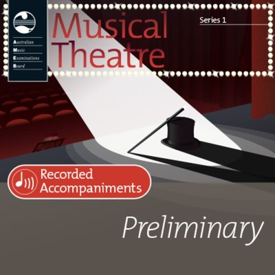 AMEB MUSICAL THEATRE SERIES 1 PREL REC ACCOMP