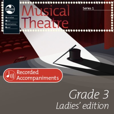 AMEB MUSICAL THEATRE SERIES 1 GR 3 LADIES REC ACCOMP