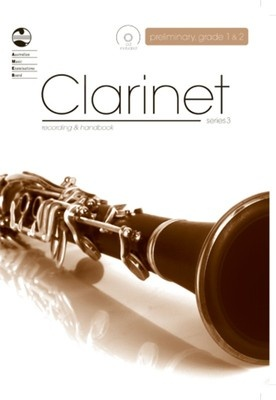Clarinet Preliminary- Grade 2 Series 3 CD Recording Handbook