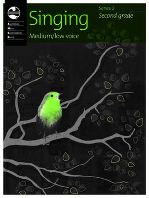 SINGING SERIES 2 GRADE 2 MEDIUM LOW AMEB