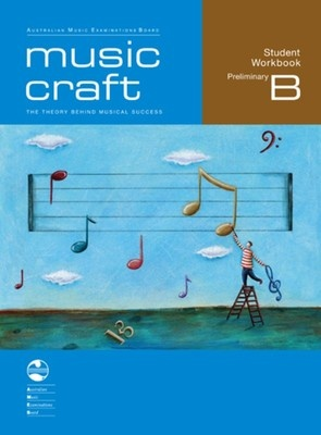 Music Craft - Student Workbook Preliminary B