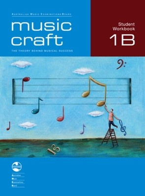 Music Craft - Student Workbook 1B