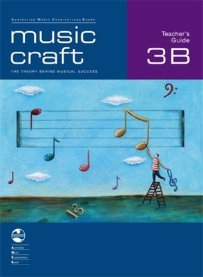 Music Craft - Teacher's Guide 3B