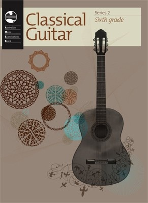 CLASSICAL GUITAR GRADE 6 SERIES 2 AMEB