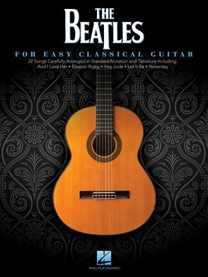 BEATLES FOR EASY CLASSICAL GUITAR TAB