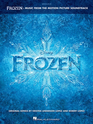 FROZEN FROM THE MOTION PICTURE UKULELE