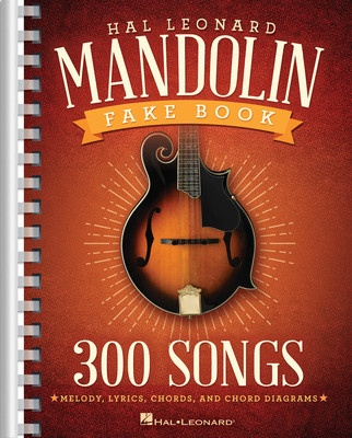 HAL LEONARD MANDOLIN FAKE BOOK 300 SONGS