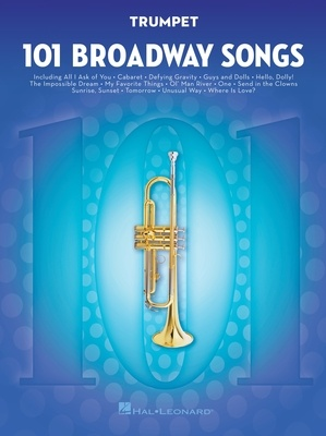 101 BROADWAY SONGS FOR TRUMPET