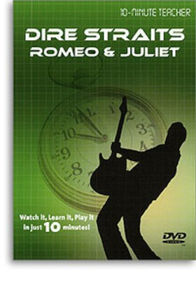 10 MINUTE TEACHER DIRE STRAITS ROMEO & JULIET