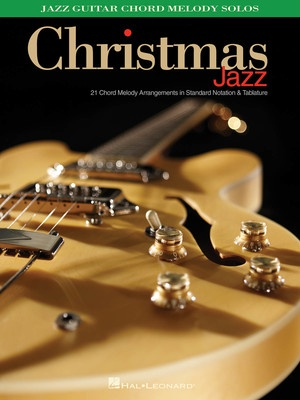 CHRISTMAS JAZZ GUITAR CHORD MELODY SOLOS TAB | Cheap Music Books