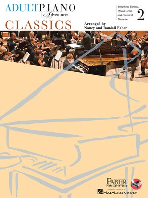 Adult Piano Adventures - Classics, Book 2