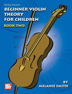 BEGINNER VIOLIN THEORY FOR CHILDREN BK 2