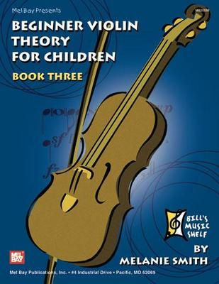 BEGINNER VIOLIN THEORY FOR CHILDREN BK 3