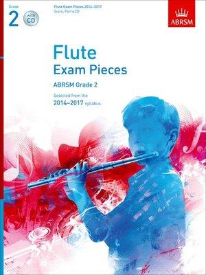 A B FLUTE EXAM PIECES 2014 17 GR 2 FL/PNO BK/CD