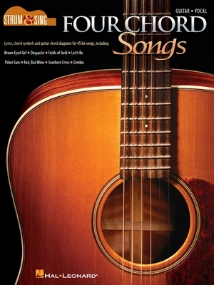 Four Chord Songs - Strum & Sing Guitar